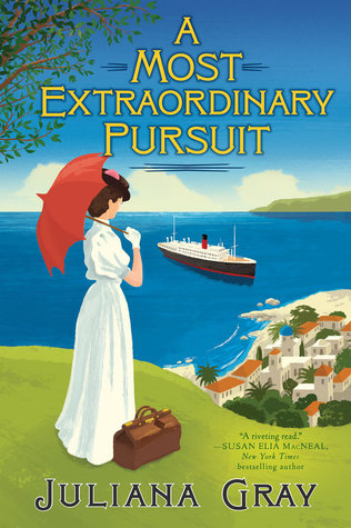 a-most-extraordinary-pursuit-juliana-gray